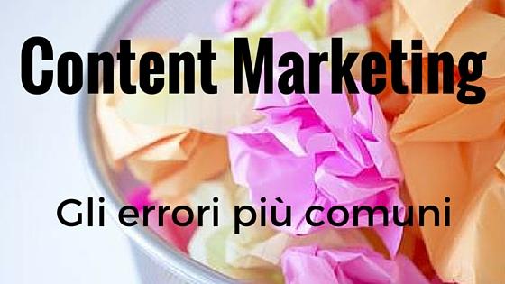 Content Marketing: gli errori più comuni