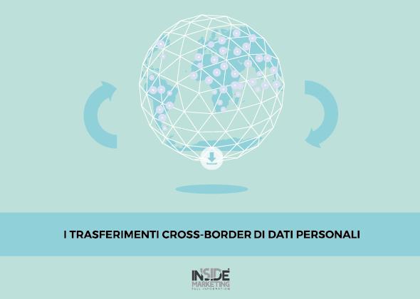 Dati personali, privacy e trasferimenti cross-border