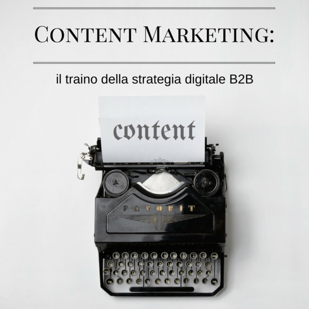 Content Marketing: il traino della strategia digitale B2B