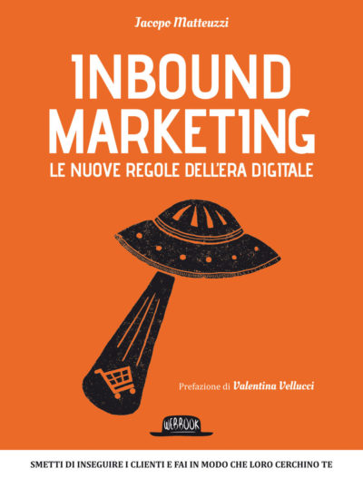 Inbound Marketing Le nuove regole dell'era digitale