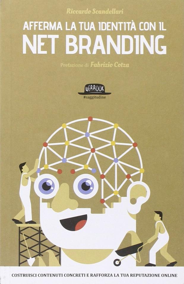 Personal branding aferma la tua identità con il net branding