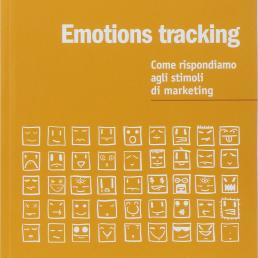 Emotions tracking: come rispondiamo agli stimoli di marketing