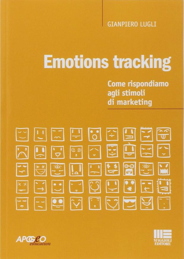 Emotions tracking: come rispondiamo agli stimoli di marketing