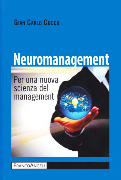 Neuromanagement: per una nuova scienza del management