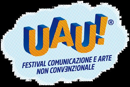 UAU!Festival Comunicazione e Arte Non Convenzionale