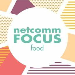 Netcomm Focus Food 2018
