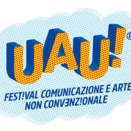 UAU Festival - Festival Comunicazione e Arte Non Convenzionale