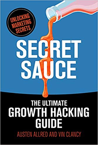 Secret sauce: una guida al growth hacking