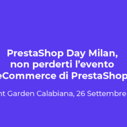 PrestaShop Day Milan 2019