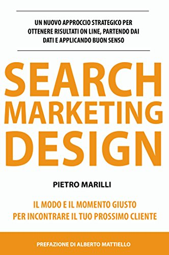 Search marketing design: un approccio strategico al marketing