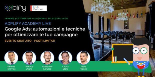A Roma, alla scoperta dei segreti di Google Ads con la Adplify Academy Live