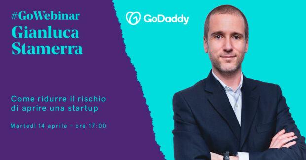 Come ridurre il rischio di aprire una startup? Ecco il tema del nuovo GoWebinar con Gianluca Stamerra
