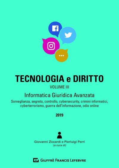 tecnologia e diritto ziccardi perri volume 3