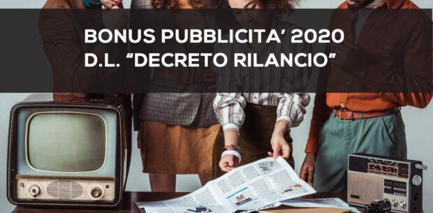 Bonus pubblicità 2020: le modifiche a seguito del DL