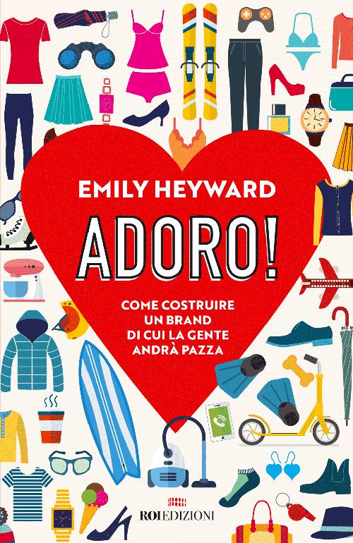 libro adoro Emily Heyward roi edizioni